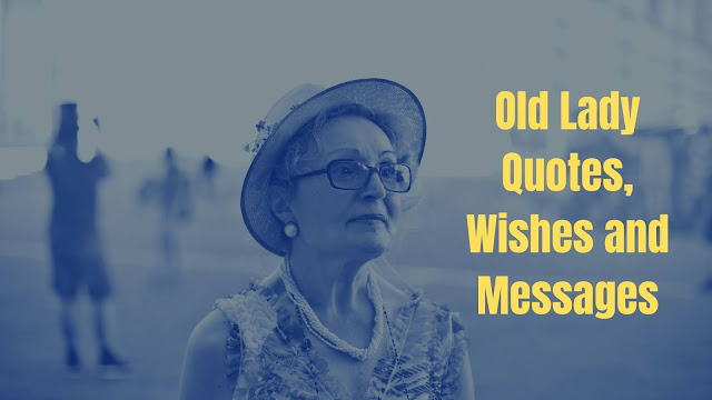 Birthday Quotes for Old Lady