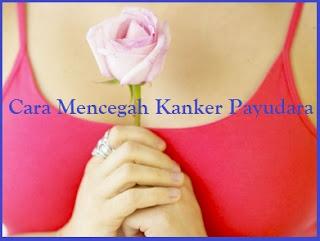 Kanker payudara merupakan salah satu jenis kanker yang menyerang sel Inilah Cara Mencegah Kanker Payudara