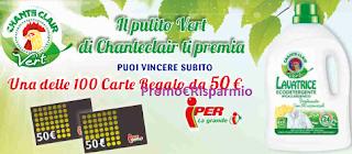 Logo Chanteclair ti fa vincere carte regalo da 50 euro