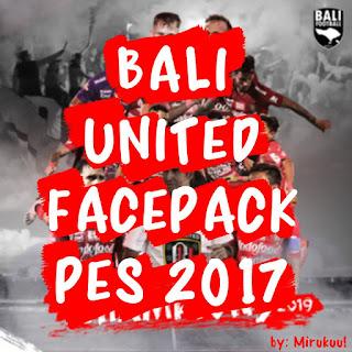 PES 2017 Facepack Bali United 2019 by Mirukuu