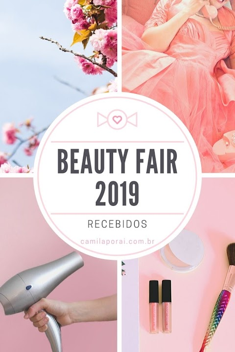 Recebidos Beauty Fair 2019