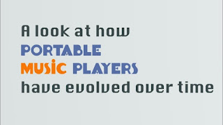 A look at how PORTABLE MUSIC PLAYERS have evolved over time