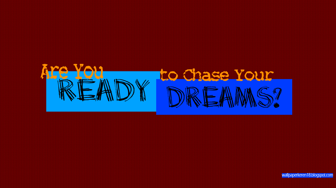 Impian wallpaper menarik kata mutiara gambar motivasi kata bijak chase