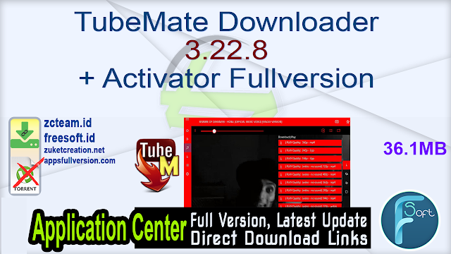 TubeMate Downloader 3.22.8 + Activator Fullversion