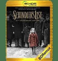 LA LISTA DE SCHINDLER (1993) BDREMUX 2160P HDR MKV ESPAÑOL LATINO