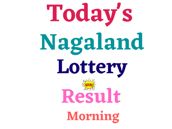 Live today Nagaland state lottery result