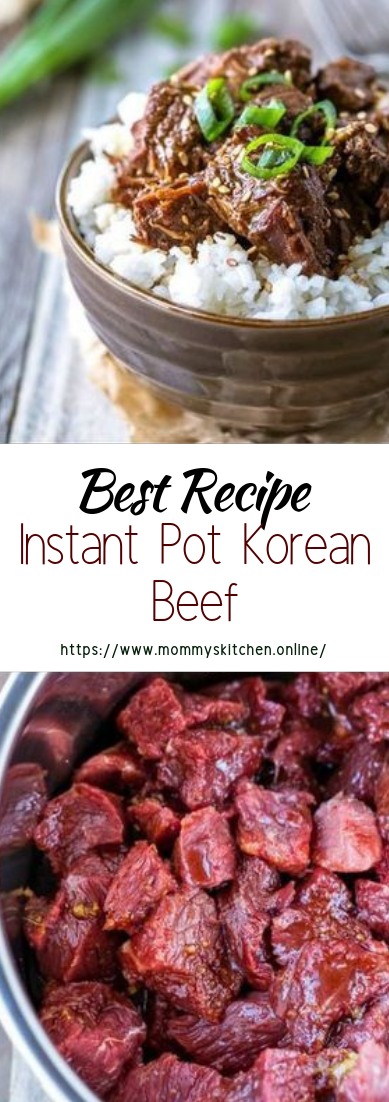 Instant Pot Korean Beef #dinnerrecipe #food #amazingrecipe