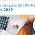 Questions Asked in SBI PO Mains 2019: 20th July 2019