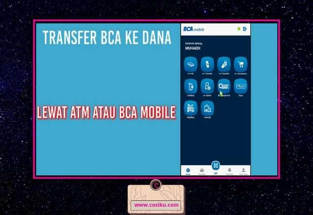 Cara Mengisi Saldo Dana Via ATM BCA & BCA Mobile