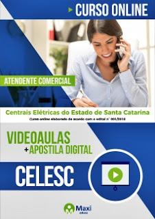 Apostila Celesc 2018 - Atendente Comercial