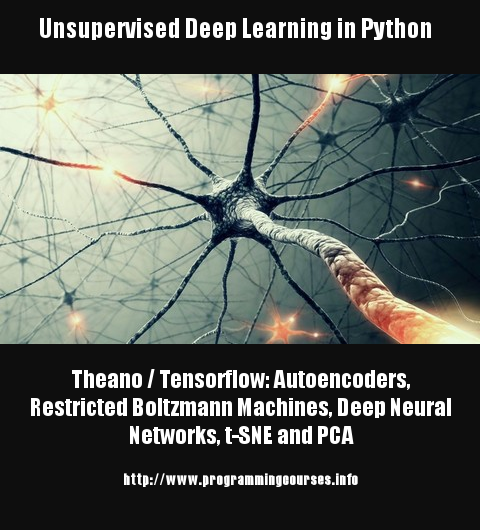 Unsupervised Deep Learning in Python