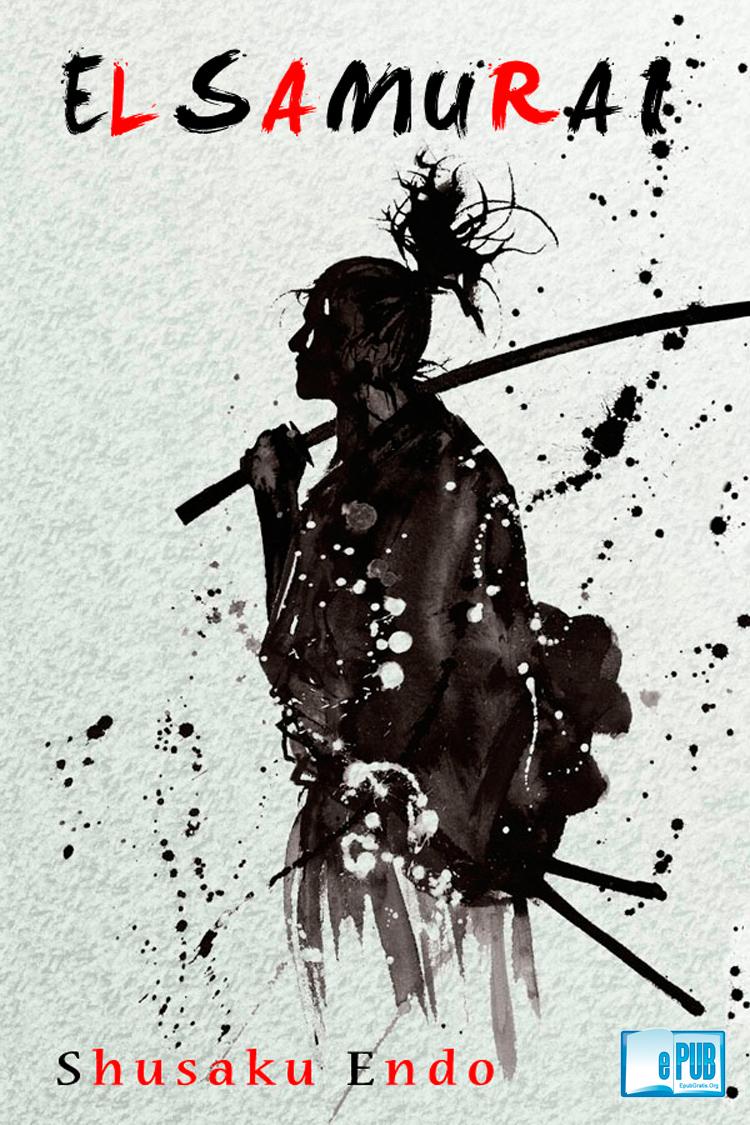 El samurái – Shusako Endo