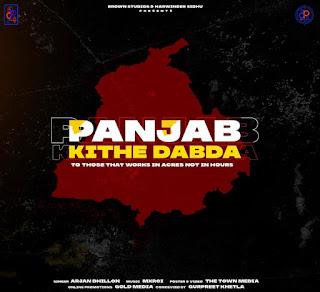 Punjab Kithe Dabda Lyrics (Arjan Dhillon) New 2020 Song | DjPunjabNeW