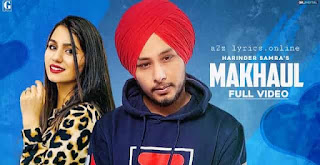 MAKHAUL LYRICS IN HINDI | HARINDER SAMRA