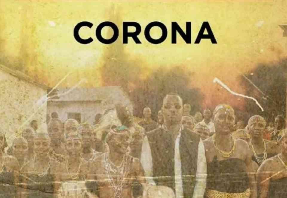 Ben Pol X Nyati Mchoya ~ CORONA