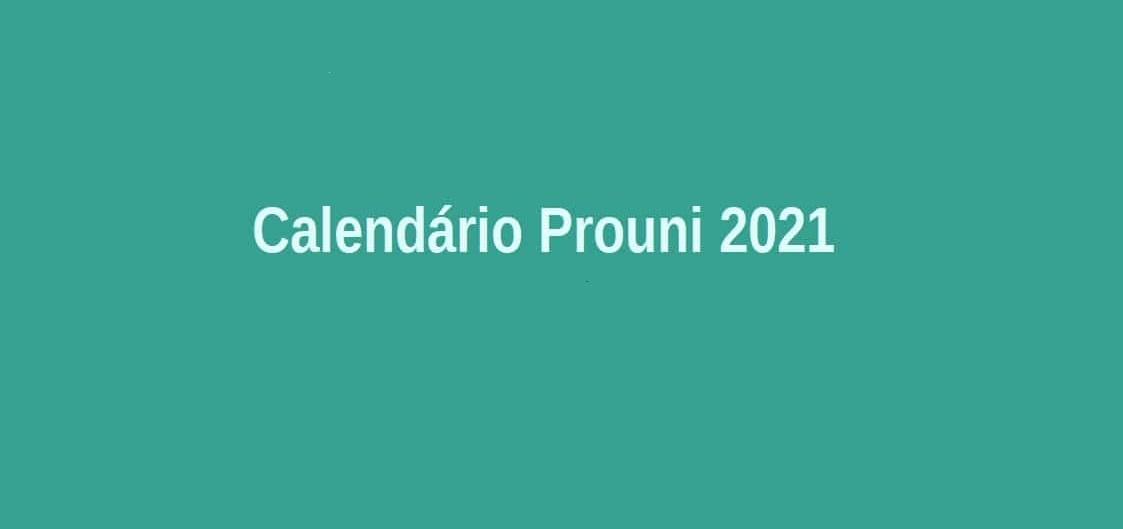 CRONOGRAMA PROUNI 2021 - Calendário Prouni 2021