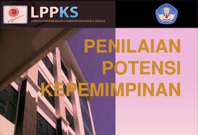 Konsep Penilaian Potensi Kepemimpinan (PPK) Calon Kepala Sekolah