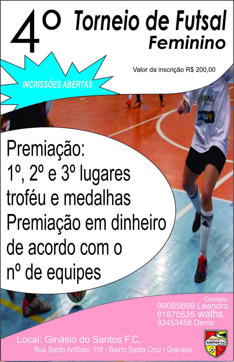 Esporte em Gravataí  4º Torneio de futsal Feminino do Santos FC 7113d5411a1f0