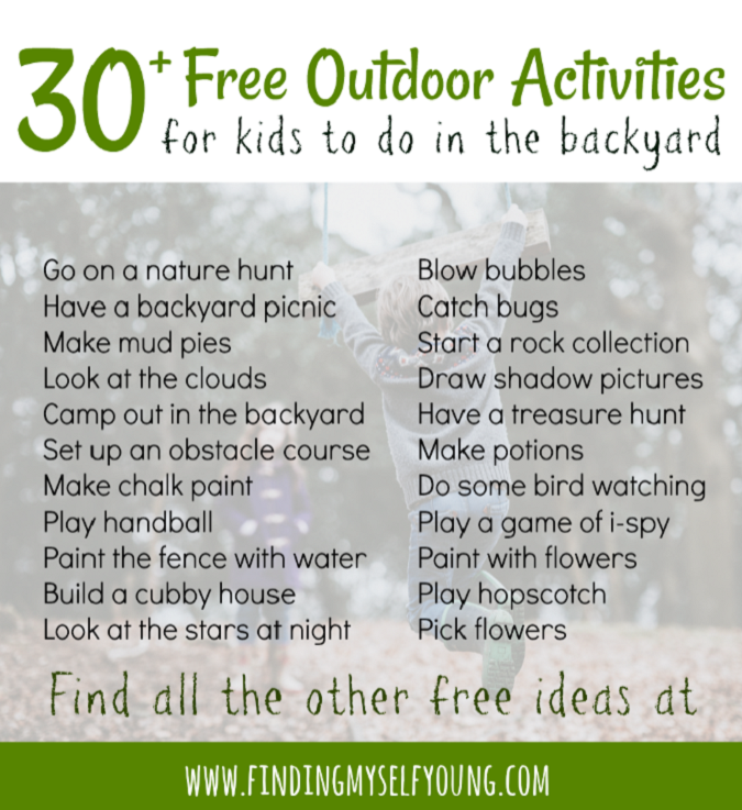 30 free activities for kids to do outdoors in the backyard.