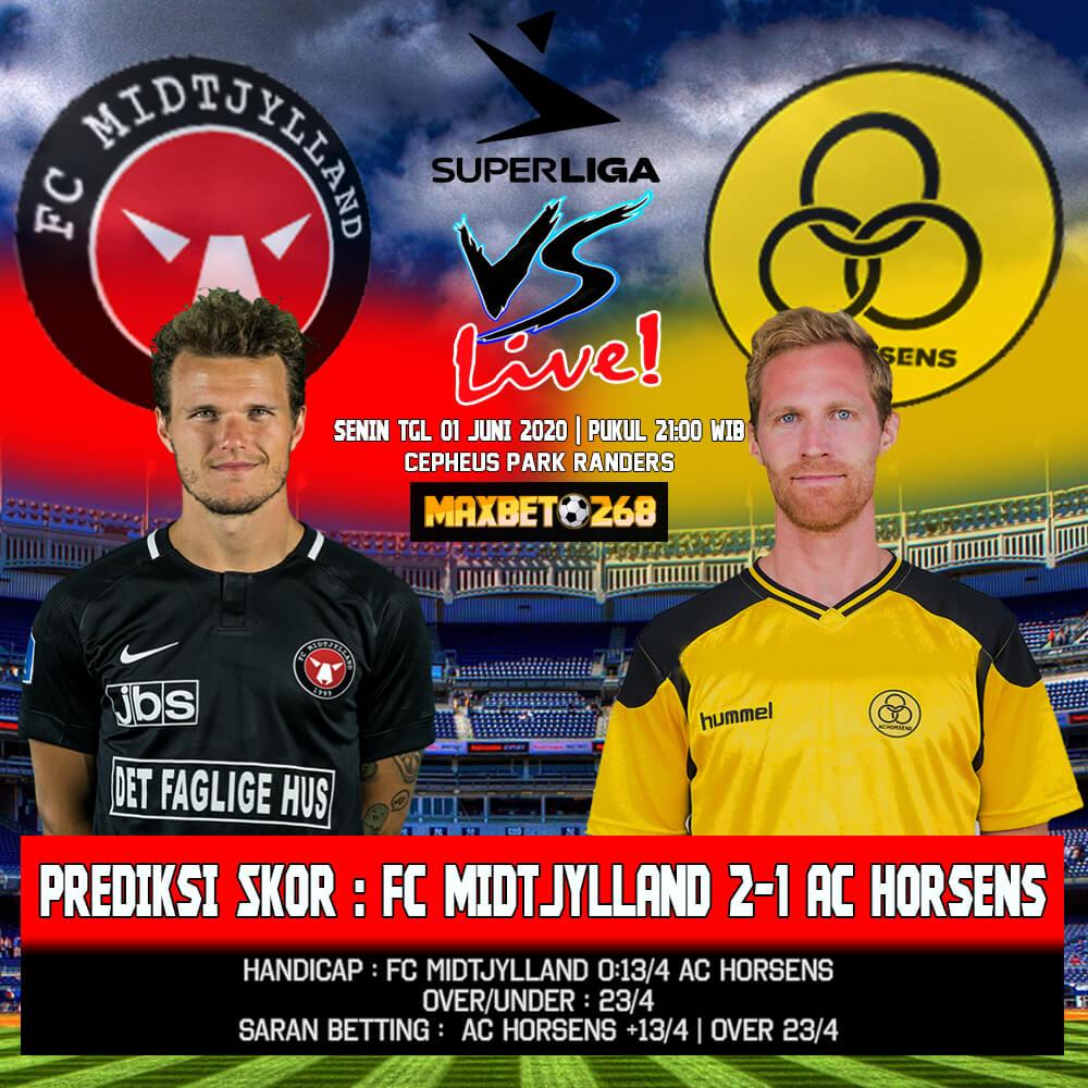 Prediksi Bola FC Midtjylland Vs AC Horsens 01 Juni 2020 Pukul 21.00 WIB