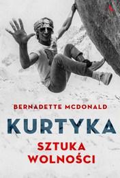 http://lubimyczytac.pl/ksiazka/4814424/kurtyka-sztuka-wolnosci