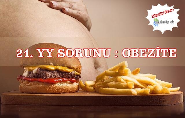 21. YY Sorunu: Obezite