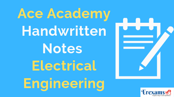 Ace Academy Electrical Notes for Gate IES PSU Pdf Free Download