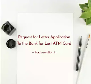 Application to the Bank for Lost ATM Card