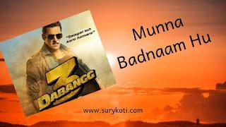 Munna Badnaam Hua Dabangg 3 Lyrics by surykoti