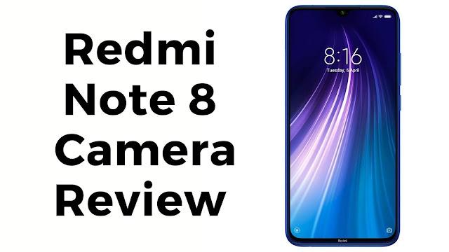redmi note 8 camera review