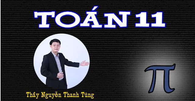 [Hocmai] TOÁN 11 - Thầy Nguyễn Thanh Tùng
