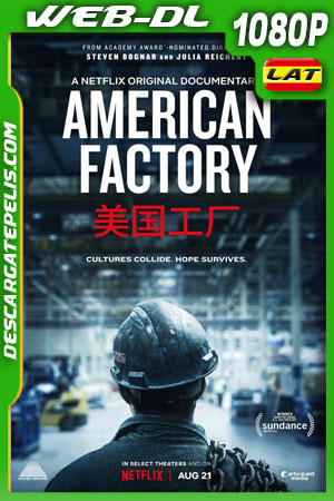 American Factory (2019) HD 1080p WEB-DL Latino – Ingles