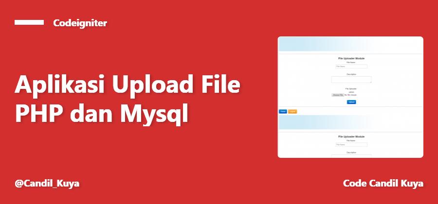 Source Code Aplikasi Upload File PHP dan Mysql