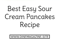 Best Sour Cream Pancakes Recipe