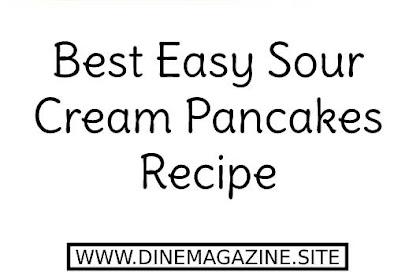 Best Sour Cream Pancakes Recipe