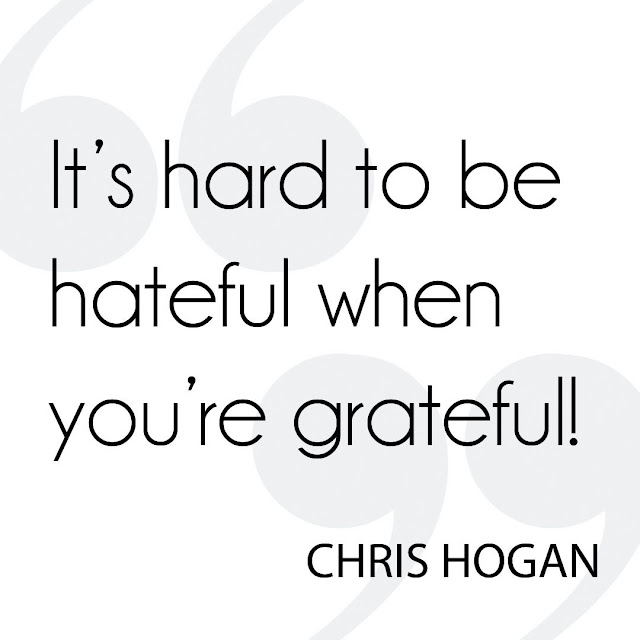 It's hard to be hateful when you're grateful!