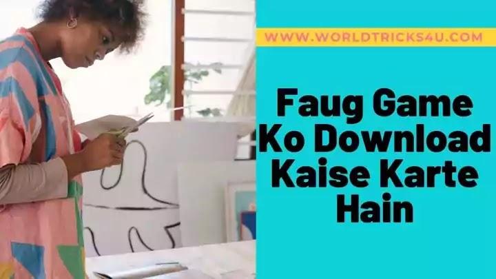 Faug game ko download kaise karte hain