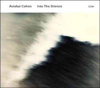 """Avishai Cohen: """"Into the silence"""" / stereojazz"""