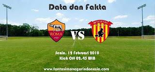 Data dan Fakta Liga Fantasia Serie A Gio 24 AS Roma vs Benevento Fantasi Manager Indonesia