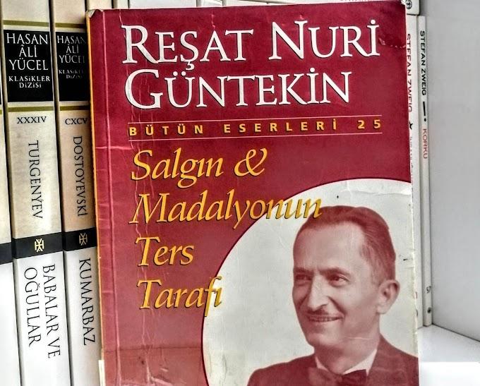 Reşat Nurni Güntekin'in Az Bilinen Kitabı: Salgın ve Madalyonun Ters Tarafı