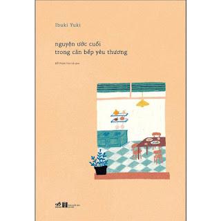 Nguyện Ước Cuối Trong Căn Bếp Yêu Thương ebook PDF-EPUB-AWZ3-PRC-MOBI