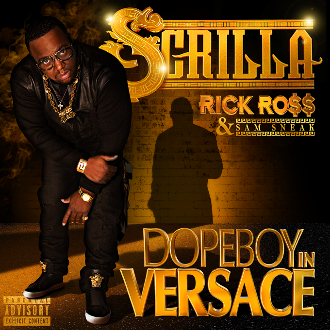 Scrilla – Dopeboy In Versace (feat. Rick Ross & Sam Sneak)