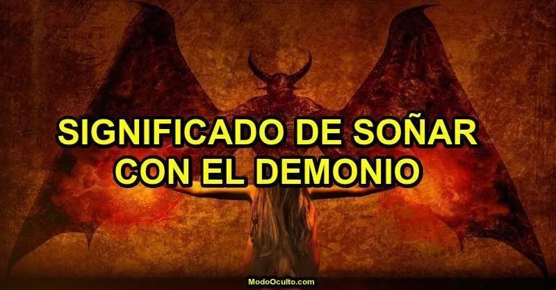 soñar con el demonio, demonio en elos sueños, significado de los sueños, sueños, demonio