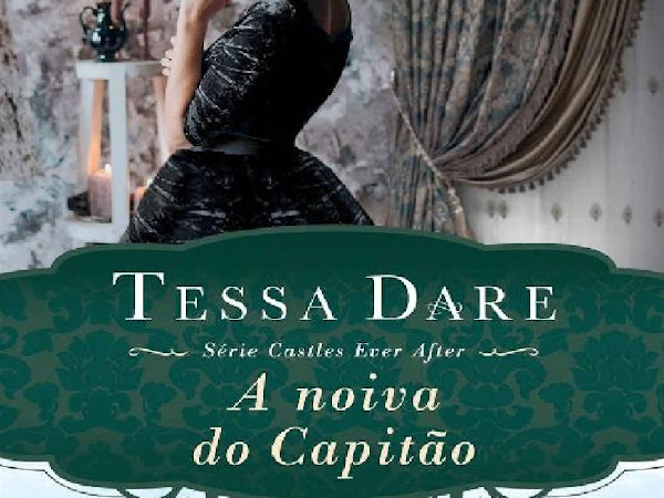 Resenha A Noiva do Capitão - Castles Ever After # 3 - Tessa Dare