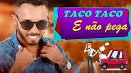 Edinho Pakera - O Barão Da Pisadinha - Taco Taco e Não Pega - Junho 2020