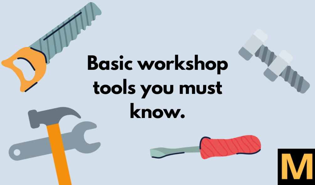 Basic workshop tools | The Mechanical post.
