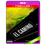 El Camino: Una película de Breaking Bad (2019) HDR WEB-DL 1080p Audio Dual Latino-Ingles