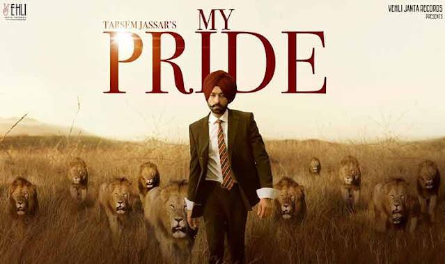 MY PRIDE LYRICS - Tarsem Jassar | Pendu Boyz