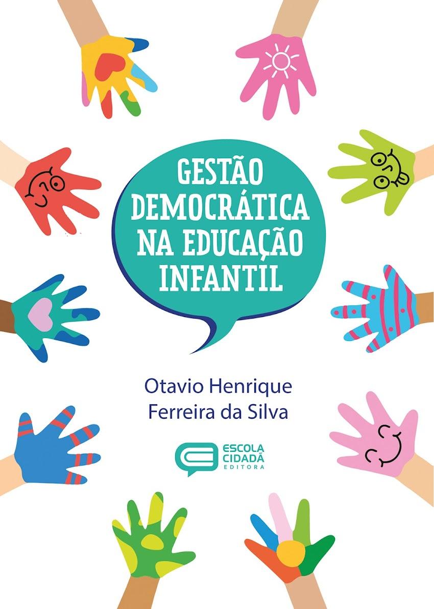 GESTÃO DEMOCRÁTICA NA EDUCAÇÃO INFANTIL