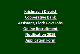 Krishnagiri District Cooperative Bank Assistant, Clerk Govt Jobs Online Recruitment Notification 2019 Application Form
